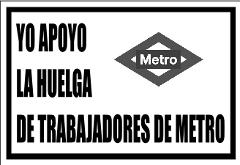Apoyo a la huelga de metro de madrid 2010